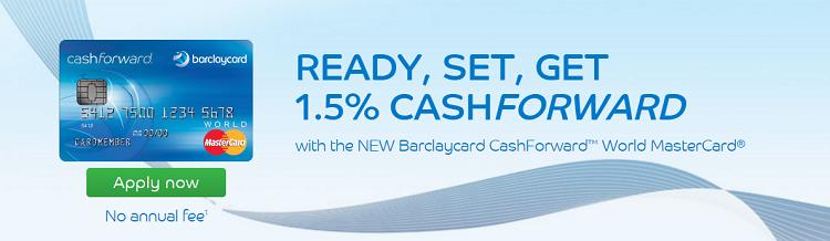 Barclaycard CashForward World MasterCard $100 Bonus