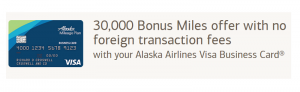 Bank of America Alaska Airlines Visa Business Card 30,000 Miles Bonus + No Foreign Transaction Fees