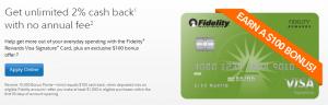 Fidelity Rewards Visa Signature Card Review: $100 Bonus + Unlimited 2% Cash Back + No Annual Fee
