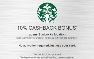Discover Cashback Bonus Offer: Enjoy 10% Cashback Bonus At Any Starbucks Location (Targeted)