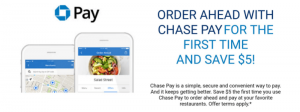 Chase Pay Offer: Save $5 The First Time You Use Chase Pay To Order Ahead (Targeted)