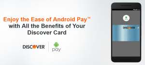 Discover Android Pay Offer