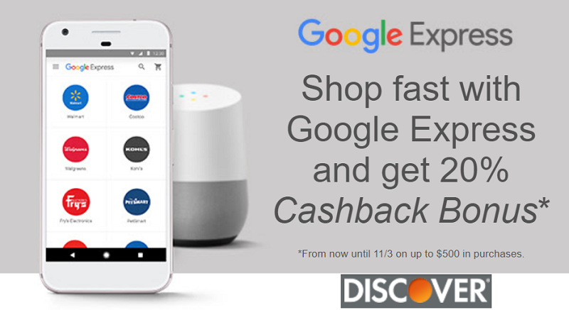 Discover Cashback Bonus Offer: Earn 20% Cashback Bonus When You Use Your Discover Card At Google Express