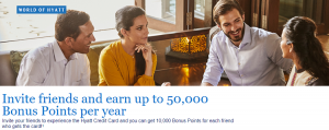 Hyatt Credit Card Referral Bonus: Refer Friends, Earn Rewards Up To 50,000 Points Yearly (Targeted)