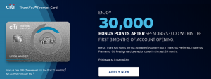 Citi ThankYou Premier Card 30,000 Bonus Points + 3X Points On Travel + 2X Points on Dining and Entertainment + Annual Fee Waived First Year