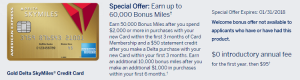 Gold Delta SkyMiles Credit Card from American Express 60,000 Miles Promotion + $50 Statement Credit + Annual Fee Waived First Year
