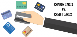 Charge Card vs Credit Card: Differences, Best Option, Risks, & Benefits