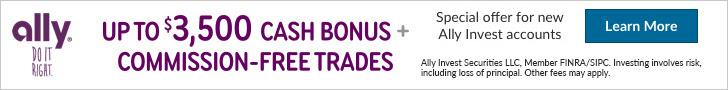 Ally Invest Promo $3500 Cash Bonus & Commision Free Trades