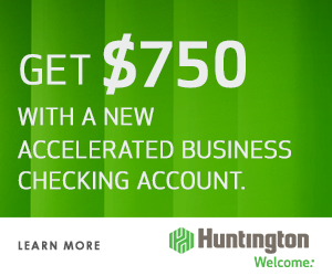 Huntington Accelerated Business Checking Account – $750 Cash Bonus